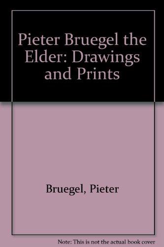 9780870999901: Pieter Bruegel the Elder: Drawings and Prints