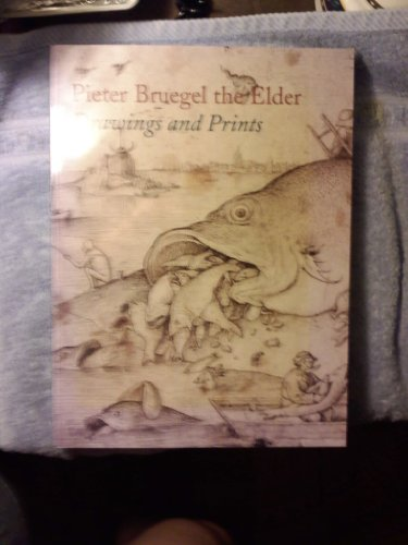 9780870999918: Pieter Bruegel the Elder: Prints and Drawings