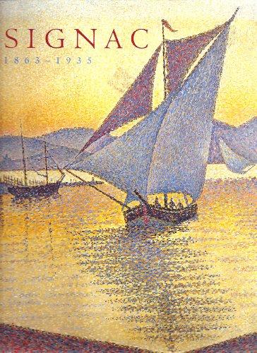Signac, 1863-1935 (0870999990) by Anne Distel; John Leighton; Marina Ferretti-Bocquillon; Susan Alyson Stein