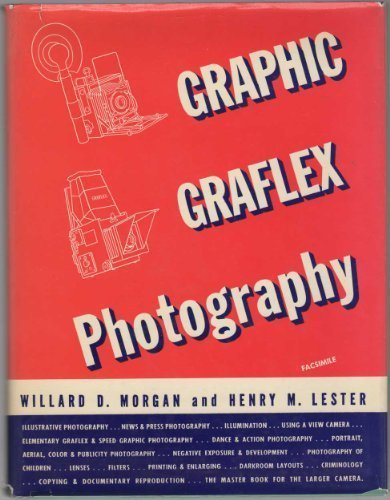 9780871000187: Graphic Graflex Photography the Master Book for the Larger Camera