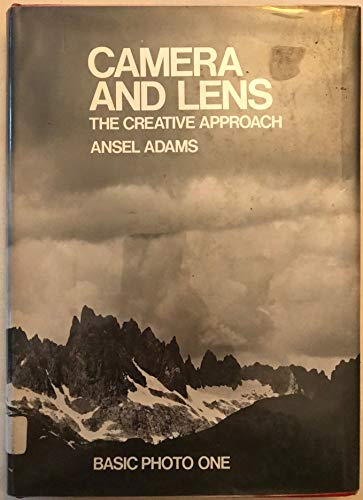 Camera and Lens - The Creative Approach: Adams, Ansel