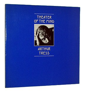 Theater Of The Mind: Tress, Arthur (signed)