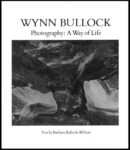 9780871001313: Wynn Bullock : Photography, a Way of Life