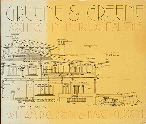 9780871001344: Greene & Greene: Architects in the residential style