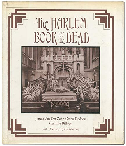 Harlem Book of the Dead: Vanderzee, James; Dodson,