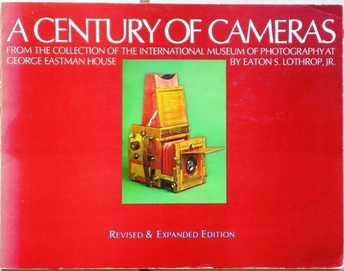 9780871001634: A Century of Cameras from the Collection of the International Museum of Photography at George Eastman House