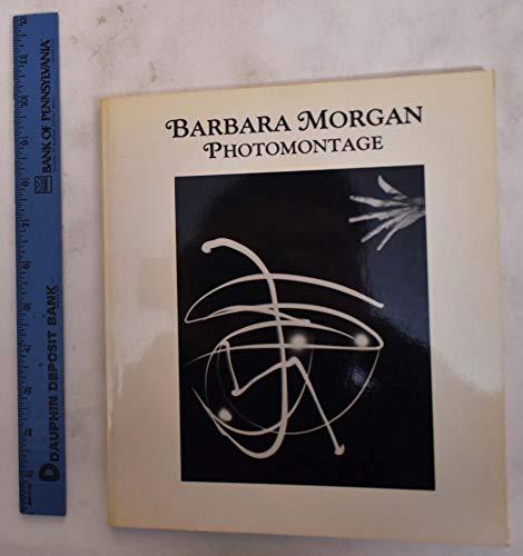 9780871001719: Barbara Morgan Photomontage