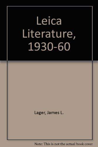9780871001740: Leica Literature, 1930-60