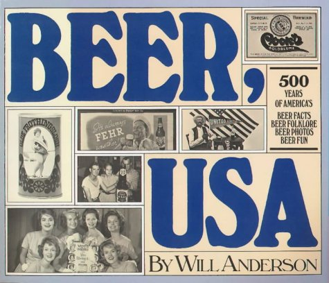 Beer U.S.A.: Anderson, Will