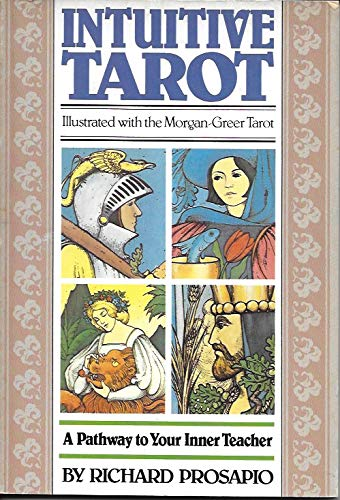 9780871002624: Intuitive tarot: A pathway to your inner teacher