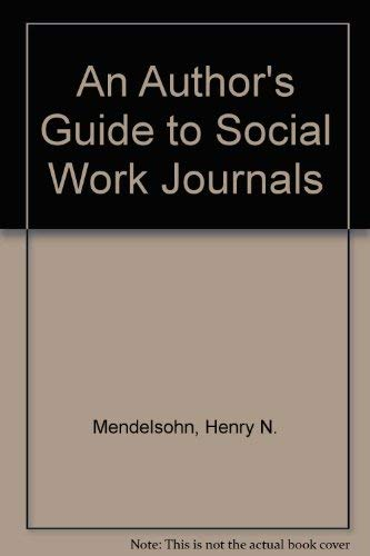 9780871011213: An Author's Guide to Social Work Journals