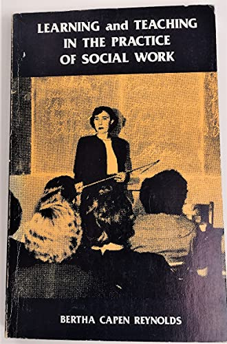 9780871011374: Learning and Teaching in the Practice of Social Work (Nasw Classics Series)