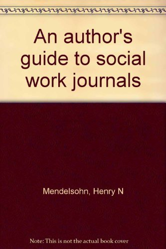9780871011442: An author's guide to social work journals