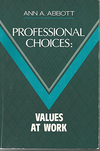 9780871011596: Professional Choices: Values at Work