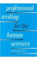 9780871011992: Professional Writing for the Human Services