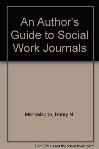 9780871012197: An Author's Guide to Social Work Journals