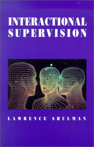 9780871012203: Interactional Supervision