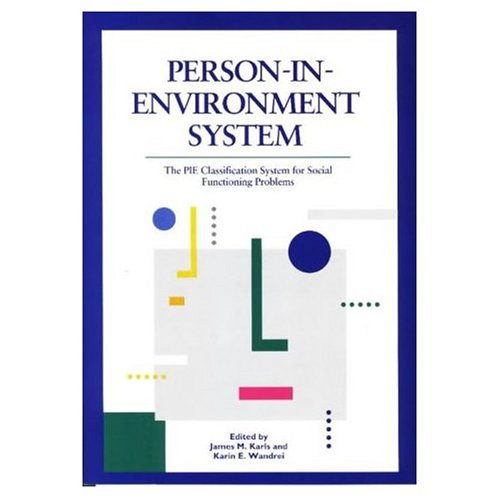 9780871012548: Person-in-Environment System: The PIE Classification System for Social Functioning Problems - Manual