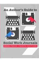 9780871012715: An Author's Guide to Social Work Journals