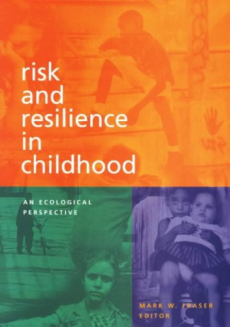 9780871012746: Risk and Resilience in Childhood: An Ecological Perspective