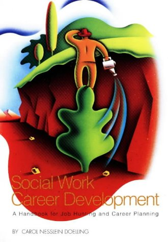 9780871012821: Social Work Career Development: A Handbook for Job Hunting and Career Planning