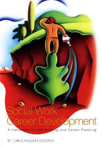 9780871012821: Social Work Career Development: A Handbook for Job Hunting and Career Planning