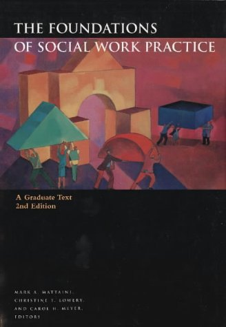 9780871012975: The Foundations of Social Work Practice: A Graduate Text