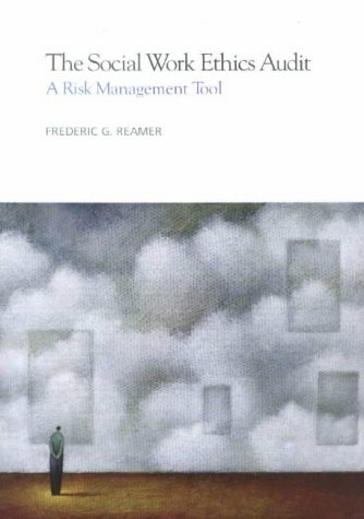 9780871013286: The Social Work Ethics Audit: A Risk Management Tool