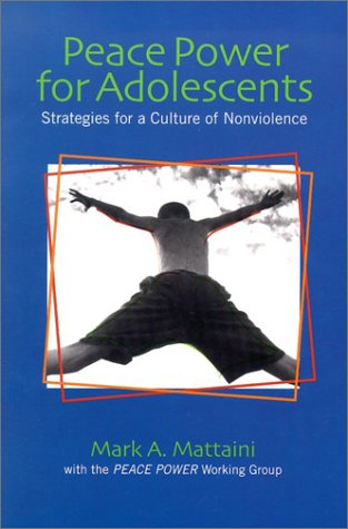 9780871013293: Peace Power for Adolescents: Strategies for a Culture of Nonviolence