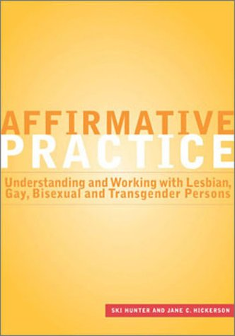 9780871013521: Affirmative Practice: Understanding and Working With Lesbian, Gay, Bisexual, and Transgender Persons