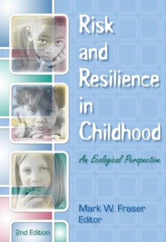 9780871013569: Risk and Resilience in Childhood: An Ecological Perspective