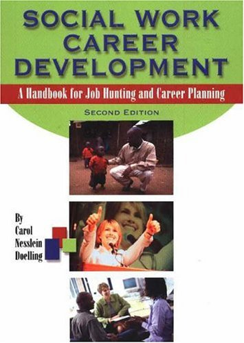 9780871013637: Social Work Career Development: A Handbook For Job Hunting And Career Planning