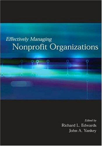 9780871013699: Effectively Managing Nonprofit Organizations