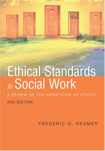 9780871013712: Ethical Standards in Social Work: A Review of the NASW Code of Ethics