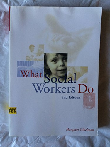 9780871013750: What Social Workers Do