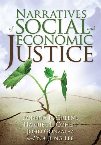 Narratives of Social and Economic Justice: Roberta R Greene
