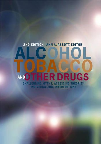 9780871013934: Alcohol, Tobacco, and Other Drugs: Challenging Myths, Assessing Theories, Individualizing Interventions