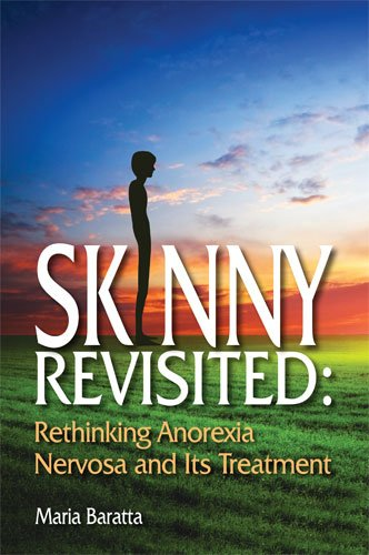 9780871014078: Skinny Revisited: Rethinking Anorexia Nervosa and Its Treatment
