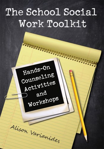 9780871014382: The School Social Work Toolkit: Hands-On Counseling Activities and Workshops