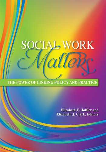 9780871014412: Social Work Matters: The Power of Linking Policy and Practice