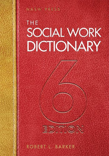 9780871014474: The Social Work Dictionary, 6th Edition