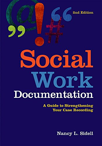 9780871014863: Social Work Documentation: A Guide to Strengthening Your Case Recording