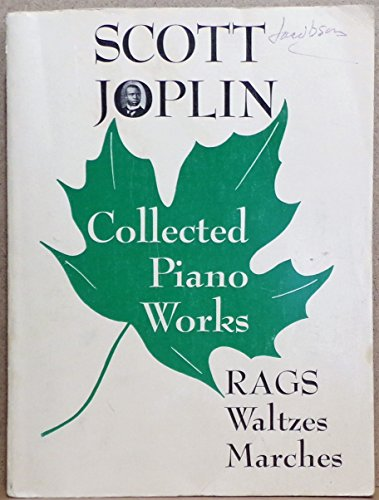 Joplin, Scott - Collected Piano Works (Rags, Waltzes, Marches): Lawrence, Vera Brodsky (Edited by)