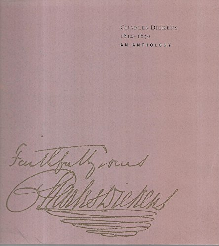 Charles Dickens 1812-1870, an Anthology from the Berg Collection: Szladits, Loa L. [Editor]