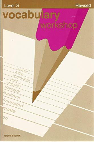 9780871052599: Vocabulary Workshop Level G Revised
