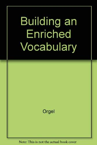 9780871055101: Building an Enriched Vocabulary