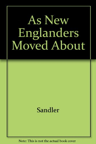 9780871060365: As New Englanders Moved About