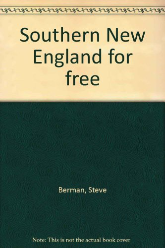 Southern New England for free: Steve Berman
