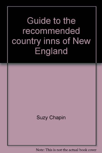 9780871060709: Guide to the Recommended Country Inns of New England