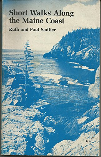 Short walks along the Maine coast: Ocean,: Sadlier, Ruth